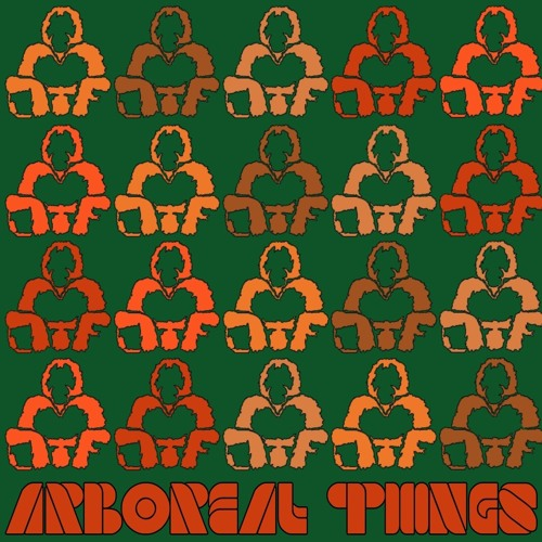 Arboreal Things (FREE DOWNLOAD)