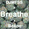 Breathe (Feat. Bekoe)(Prod. by Mike Talent)