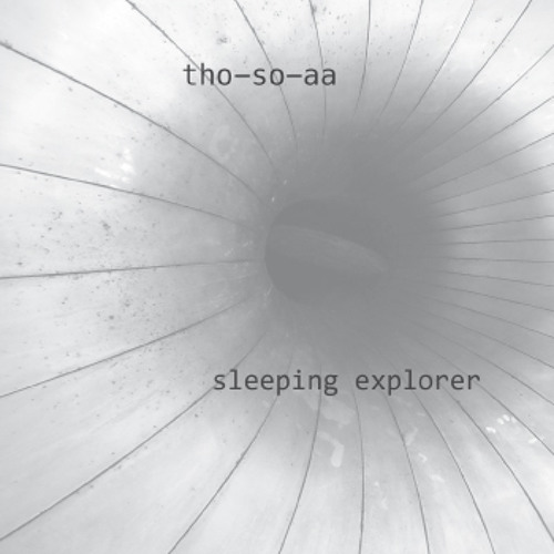 THO-SO-AA - several songs medley from Sleeping Explorer 2CD (Tesco 093)