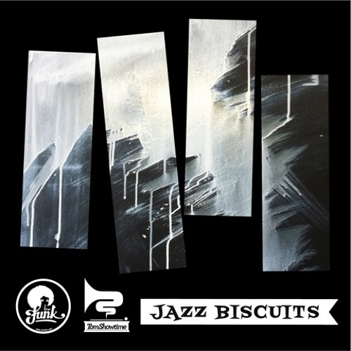Tom Showtime - Jazz Biscuits (Preview)