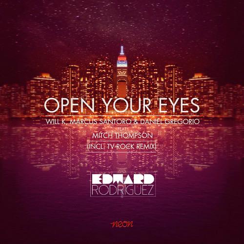 Will K, Marcus Santoro & Daniel Gregorio - Open Your Eyes (Wardd Summer Mix)
