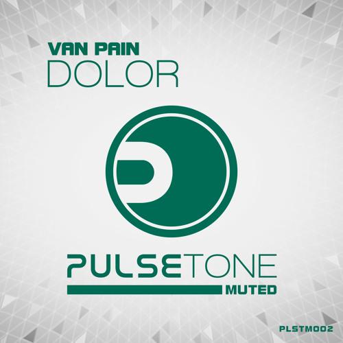 Van Pain - Dolor (Kinderleicht Remix)