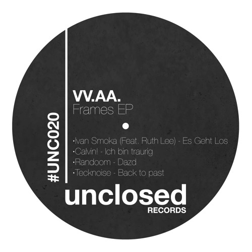 Ivan Smoka (Feat. Ruth Lee) - Es Geht Los - UNCLOSED RECORDS