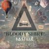 Bloody Shirt to Kill a King vs. Bastille Remix