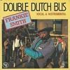 Double Dutch Bus (Derek Andrew's Double Dutch Dub 2014) - Frankie Smith