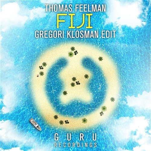 Fiji (Gregori Klosman Edit) by Thomas Feelman