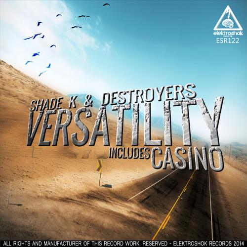 Shade K & Destroyers - Casino (Original Mix)