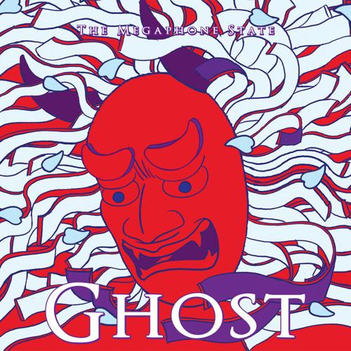 The Megaphone State - Ghost [Album Sampler]