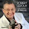 ROBERT LEROUX - Pour Ne Pas Vivre Seul