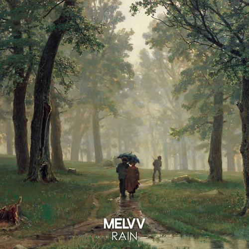 Melvv - Rain