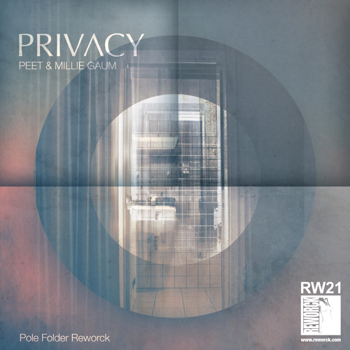 Peet & Millie Gaum - Privacy - Pole Folder Reworck [Soundcloud Preview]