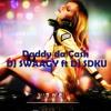 Daddy da Cash Club mix