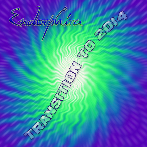 Endorphira - Transition To 2014 (Mixtape)