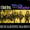 Walk The Night Rich Martinez 2014 Redo Free DL