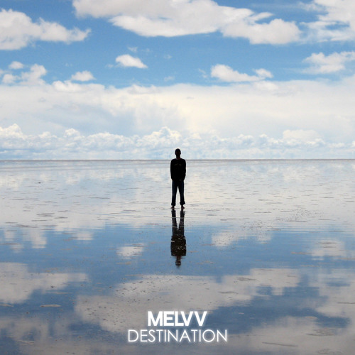 Melvv - Destination