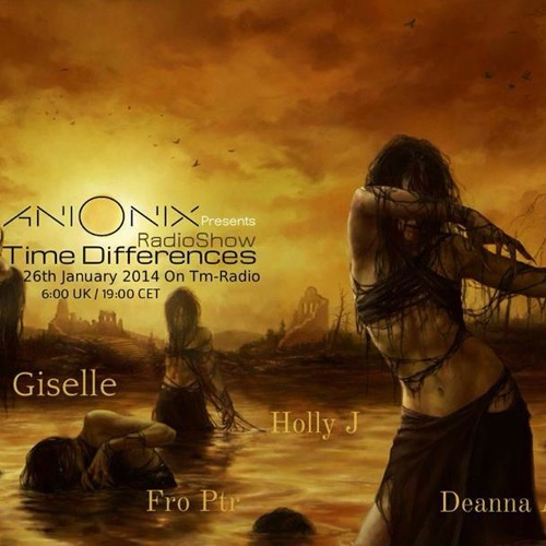 Deanna Avra * Time Differences 114 for Ani Onix * January 26, 2014