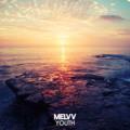 Melvv – Youth