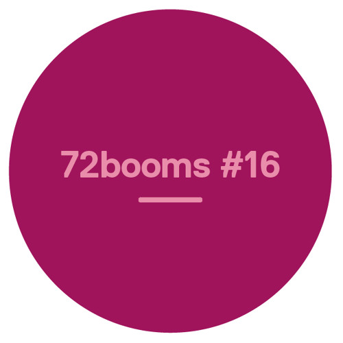 72 Booms #16 - w/ William Onyeabor, DJ Rashad, Death Grips, Valerie June, HNNY & more
