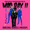 Mad Bax Vol 2! - 2014 Dancehall Reggae Remix & Mashups Mix