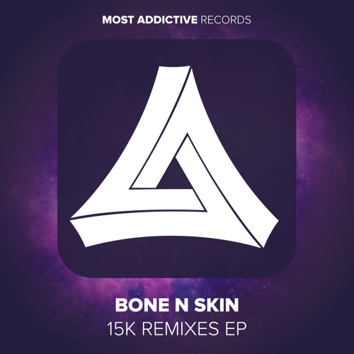 15k by Bone N Skin (Skrux Remix)