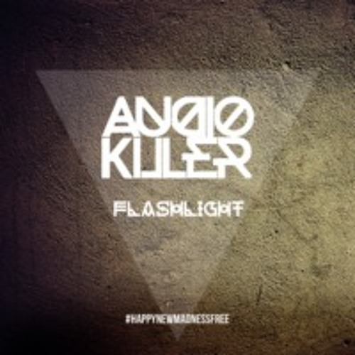 AudioKiller - Flashlight (KTB Remix)*Second Place Remix Contest*
