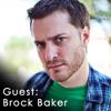 005 Brock Baker: Man of a Kajillion Voices