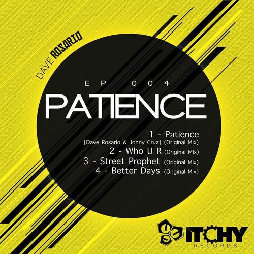 Preview-[Itchy 004] Dave Rosario & Jonny Cruz- Patience (Original Mix)