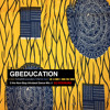 GBEDUCATION [2 HRS NON STOP AFROBEAT MEGA MIX]