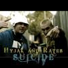 Hyjak feat Rates - Suicide (Prod. The Illest Wons)