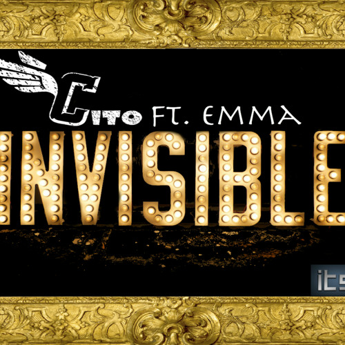 Invisible Ft. Emma