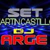 Set Martín Castillo (Corridos) ◄ Dj Arge ► 2014