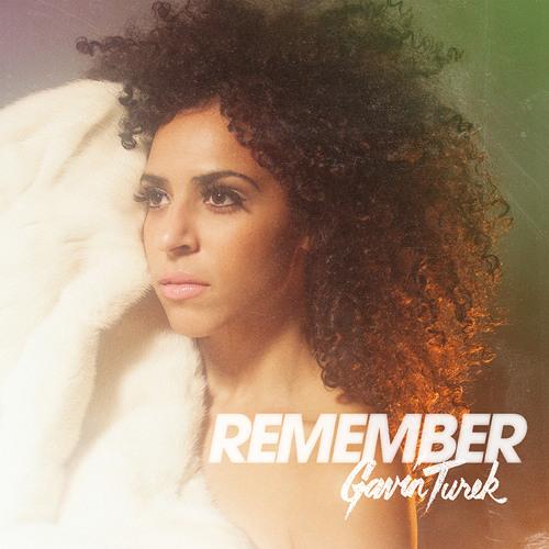 "Gavin Turek - ""REMEMBER"""