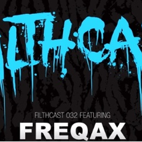 Barcode Filthcast 032 with Freqax