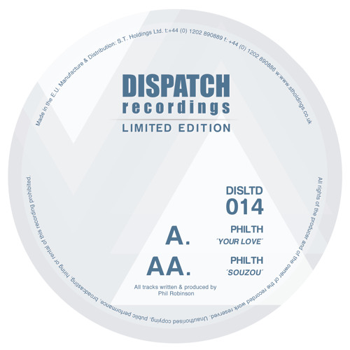 Philth - Souzou - Dispatch LTD 014 AA (CLIP) - OUT NOW