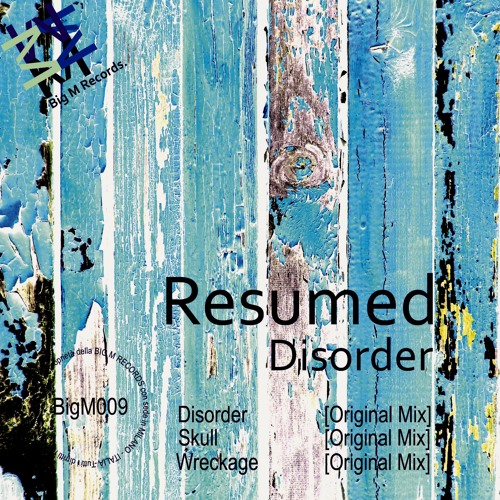 RESUMED - Disorder EP PREVIEW - avaiable on beatport (esclusive)