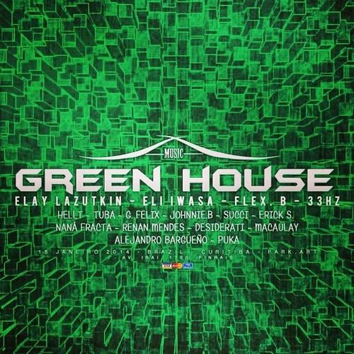 FlexB @ Green House # Park.Art # 18.Janeiro.14 # Curitiba-PR