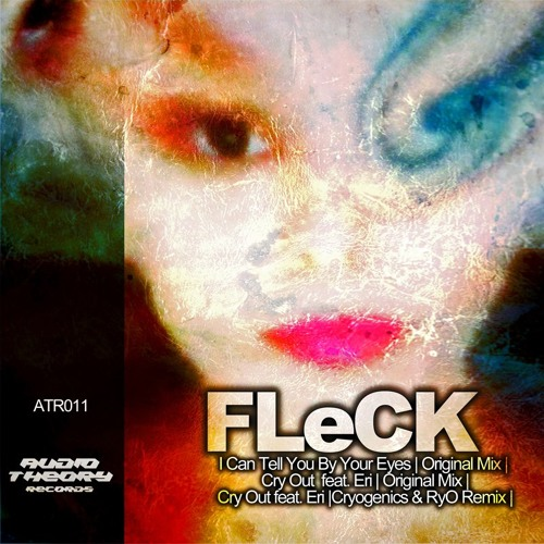"FLeCK - ""I can tell by your eyes"""