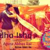 Adha Ishq (unplugged cover) by Amna Abbas Rai & Hassan Abbas Rai