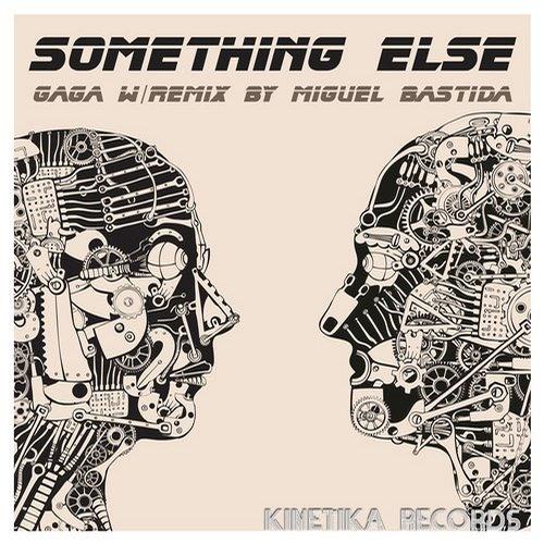 Gaga - Something Else (Miguel Bastida Remix)