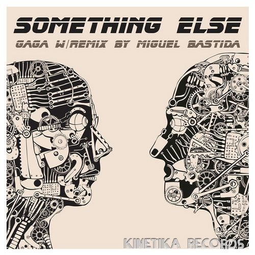 Gaga - Something Else (Original Mix) [Kinetika Records]