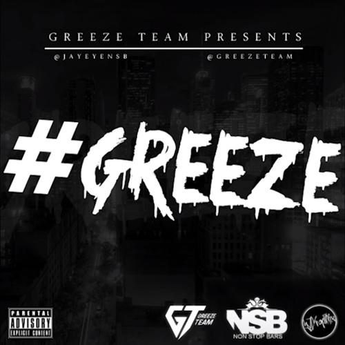 01 - Greeze (Feat Jaykae & Eyez)