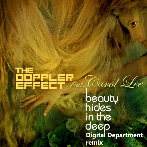 The Doppler Effect - Beauty Hides In The Deep (Digital Department Remix)Free wav
