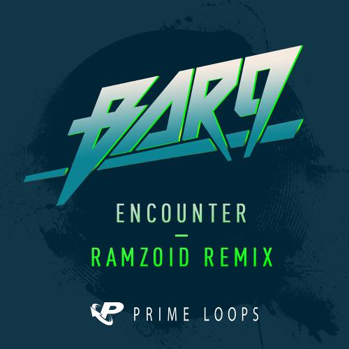 BAR9 - Encounter (Ramzoid Remix)