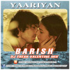 Yaariyan_Barish - Dj Freak Valentine mix