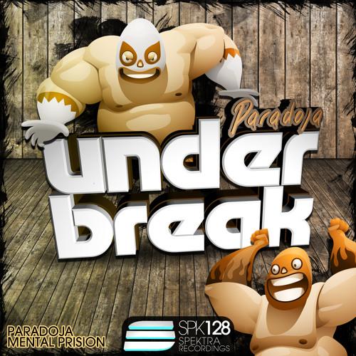 Under Break - Paradoja [SPK128] * TOP44 Beatport