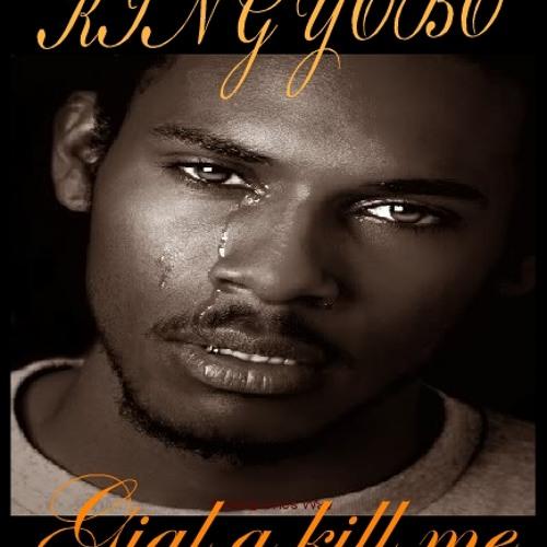 King Yobo-Gial A Kill  Me (Prod. By Phantom)