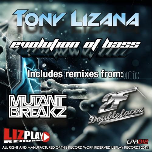 [LPR012] Tony Lizana - Evolution Of Bass (Original Mix) OUT NOW!!!