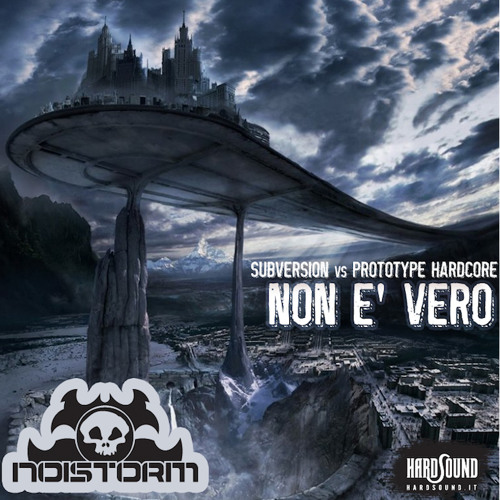 Subversion vs Prototype Hardcore - Non È Vero