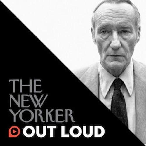 The New Yorker Out Loud: Peter Schjeldahl on William Burroughs