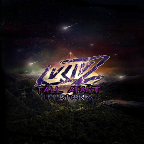 Fall Apart by LUCIUZ ft Hystoria